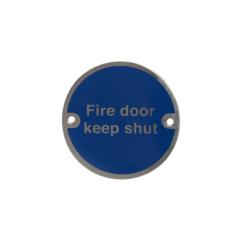 Fire Door Keep Shut Disc